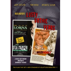 Russ Meyer's LORNA and MUDHONEY 2-Disc Set